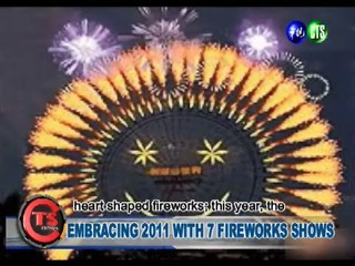 Embracing 2011 with 7 Fireworks Shows