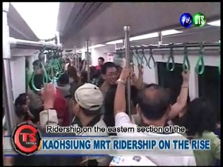 KAOHSIUNG MRT RIDERSHIP ON THE RISE