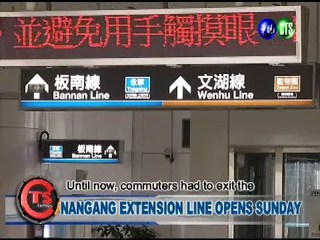 NANGANG EXTENSION LINE OPENS SUNDAY