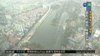 崛起的越南 房價亞洲之最